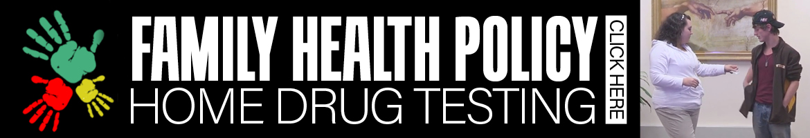 Family Health Policy Home Drug Testing